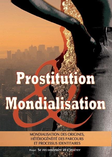 Saïd Bouamama, Jessy Cormont, Yvon Fotia, (dirs.), Prostitution et mondialisation